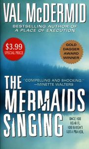 Cover of: The Mermaids Singing (A Dr. Tony Hill & Carol Jordan Mystery)