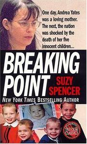 Cover of: Breaking Point (St. Martin's True Crime Library)