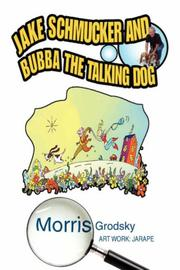 Cover of: JAKE SCHMUCKER AND BUBBA THE TALKING DOG