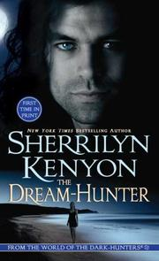 Cover of: The Dream-Hunter (A Dream-Hunter Novel, Book 1) | Sherrilyn Kenyon