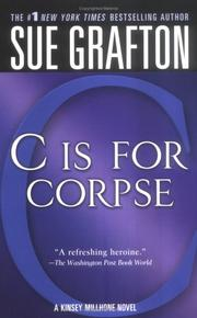 Cover of: C is for Corpse (The Kinsey Millhone Alphabet Mysteries) | Sue Grafton