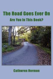 Cover of: The Road Goes Ever On | Cathwren Hermon