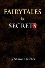 Cover of: Fairytales and Secrets | Sharon Fletcher