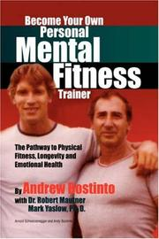 Cover of: Become Your Own Personal Mental Fitness Trainer | Andrew Bostinto