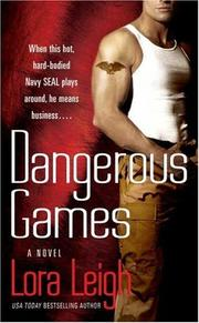 Cover of: Dangerous Games (Tempting SEALs, Book 2)