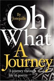 Cover of: Oh What a Journey | Jonquille