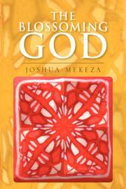 Cover of: The Blossoming God | Joshua Mekeza