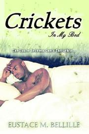 Cover of: Crickets In My Bed | Eustace M. Bellille