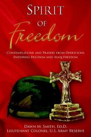 Cover of: Spirit Of Freedom | Lieutenant Colonel Dawn M. Smith