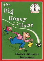 Cover of: The Big Honey Hunt (Beginner Books) | Stan Berenstain, Jan Berenstain