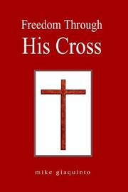 Cover of: Freedom Through His Cross