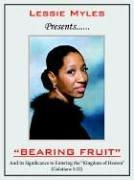 Cover of: BEARING FRUIT