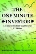 Cover of: The One Minute Investor | Robert B. Clayton