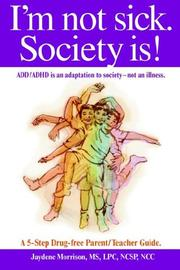 Cover of: I'm not sick. Society is!