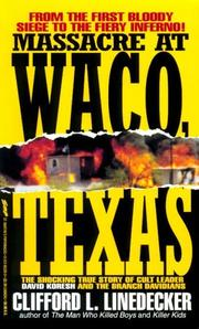 Cover of: Massacre at Waco | Clifford L. Linedecker