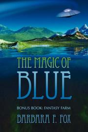 Cover of: The Magic of Blue | Barbara F. Fox