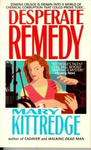 Cover of: Desperate remedy | Mary Kittredge