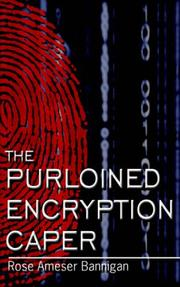 Cover of: The Purloined Encryption Caper