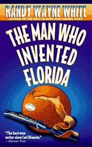 Cover of: The Man Who Invented Florida (A Doc Ford Novel)
