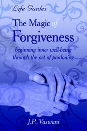Cover of: The Magic Of Forgiveness