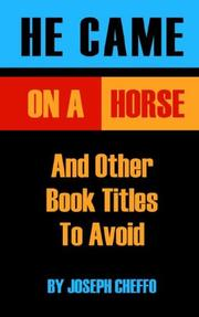 Cover of: He Came On A Horse And Other Book Titles To Avoid