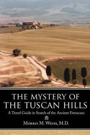 Cover of: The Mystery of the Tuscan Hills | Morris, M. Weiss M.D.