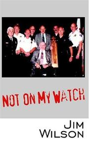 Cover of: Not On My Watch