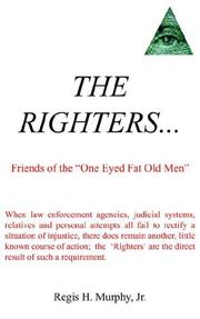 Cover of: THE RIGHTERS... | Regis, H. Murphy Jr.