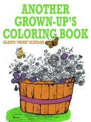 Cover of: ANOTHER GROWN-UP'S COLORING BOOK
