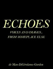 Cover of: ECHOES | George, E.N. de Man