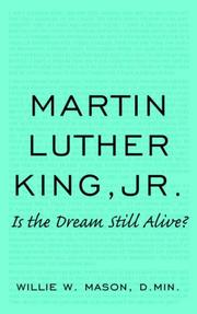 Cover of: MARTIN LUTHER KING, JR. | Willie W. Mason D.Min.