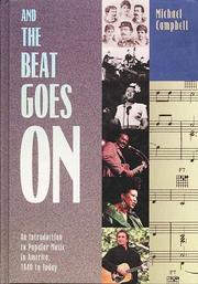 Cover of: And the beat goes on: an introduction to popular music in America 1840 to today