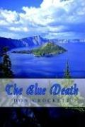 Cover of: The Blue Death