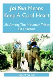Cover of: Jai Yen Means Keep A Cool Heart | Rupert Nelson