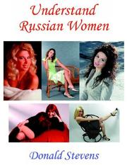 Cover of: Understand Russian Women | Donald Stevens