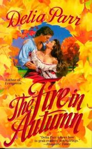 Cover of: The Fire in Autumn | Delia Parr