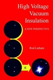 Cover of: High Voltage Vacuum Insulation | Rod Latham