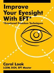 Cover of: Improve Your Eyesight with EFT* | Carol Look
