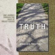 Cover of: My Experience of Truth | Angelika Preston