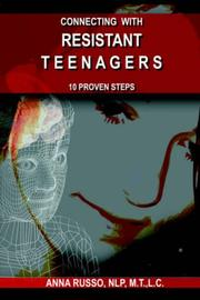 Cover of: CONNECTING WITH RESISTANT TEENAGERS