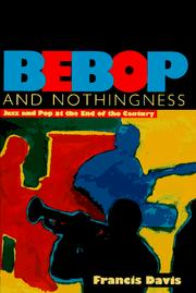 Cover of: Bebop and nothingness | Francis Davis