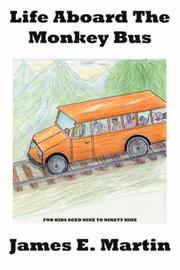 Cover of: Life Aboard The Monkey Bus