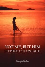 Cover of: NOT ME, BUT HIM | Georgia Stoker
