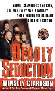 Cover of: Deadly Seduction (St. Martin's True Crime Library)