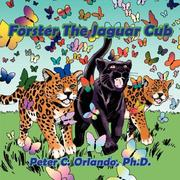Cover of: Forster The Jaguar Cub | Peter, C. Orlando