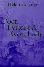 Cover of: Poet, Lyricist and Avon Lady | Helen Cottney