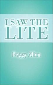 Cover of: I Saw The Lite | Peggy Allen