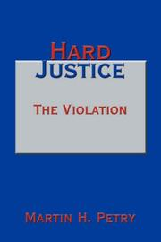 Cover of: Hard Justice | Martin H. Petry