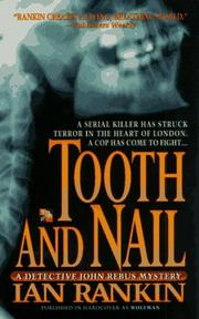 Cover of: Tooth and Nail (An Inspector Rebus Novel) | Ian Rankin