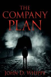 Cover of: The Company Plan | John, D. Whipps